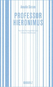 Amalie Skram Professor Hieronimus Cover