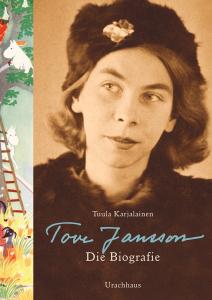 Cover Karjalainen Tove Jansson Die Biografie