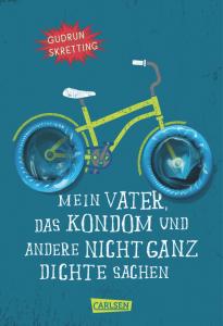 Cover Gudrun Skretting - Mein Vater, das Kondom und andere nicht ganz dichte Sachen