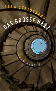 Cover zu Sara Stridsberg Das große Herz