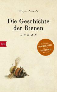 Cover zu Die Geschichte der Bienen von Maja Lunde