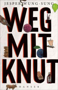 Cover Jesper Wung-Sung, Weg mit Knut