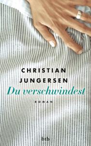 Cover Christian Jungersen - Du verschwindest