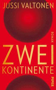Cover Jussi Valtonen Zwei Kontinente