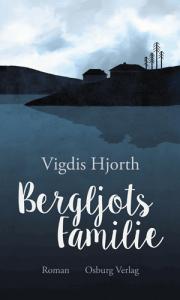 Cover Vigdis Hjorth Bergljots Familie