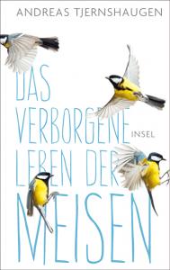 Cover Andreas Tjernshaugen - Das verborgene Leben der Meisen