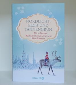 Cover Nordlicht, Elch und Tannengrün. Die schönsten Weihnachtsgeschichten aus Skandinavien
