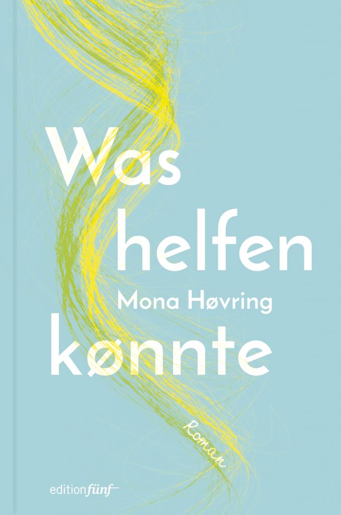 Cover Monika Hoevring Was helfen könnte