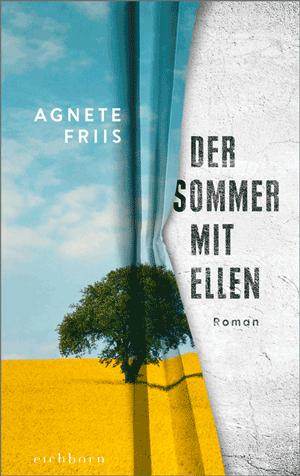 Cover Agnete Friis, Der Sommer mit Ellen