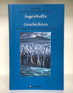 Karin Braun & Gabriele Haefs (Hg.), Sagenhafte Geschichten